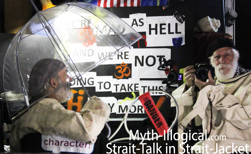 Myth-illogical - Strait-Talk-in-Strait-Jacket--We-Are-Mad-As-Hell